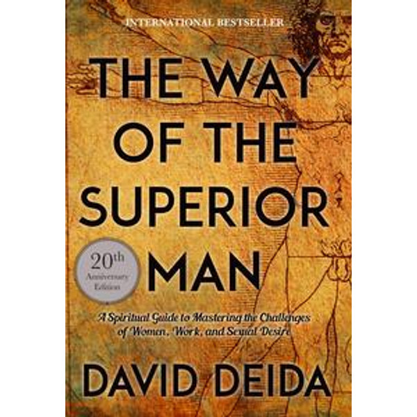The Way of the Superior Man - David Deida | Karta-nauczyciela.org