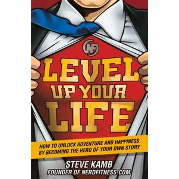 Level Up Your Life - Steve Kamb | Karta-nauczyciela.org