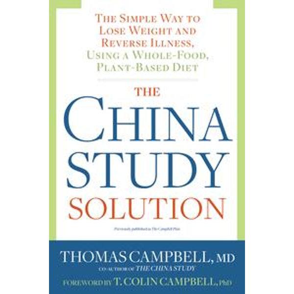 The China Study Solution - Thomas Campbell   Karta-nauczyciela.org