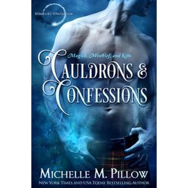 Cauldrons and Confessions - Michelle M. Pillow   Karta-nauczyciela.org