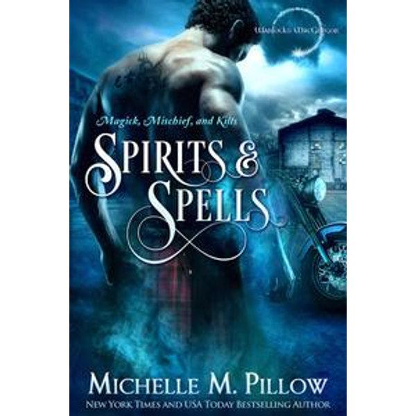 Spirits and Spells - Michelle M. Pillow   Karta-nauczyciela.org