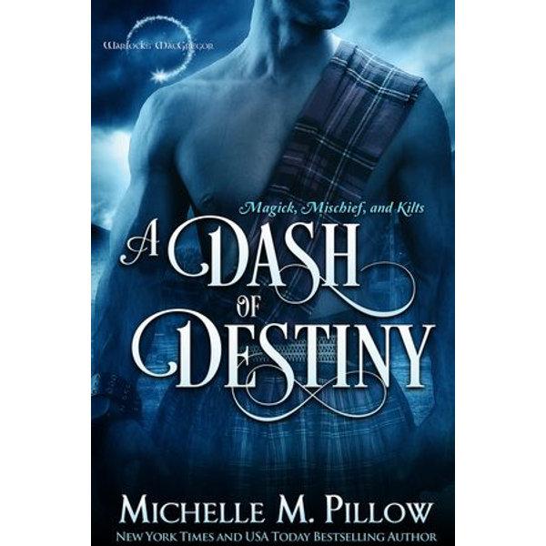A Dash of Destiny - Michelle M. Pillow   Karta-nauczyciela.org