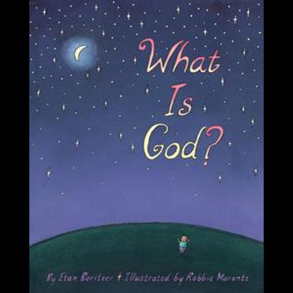 What is God? - Etan Boritzer, Robbie Marantz (Illustrator) | Karta-nauczyciela.org