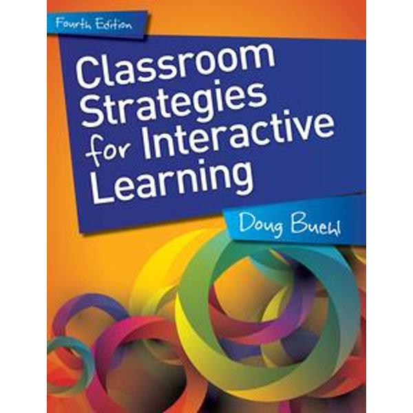 Classroom Strategies for Interactive Learning, 4th edition - Doug Buehl | Karta-nauczyciela.org