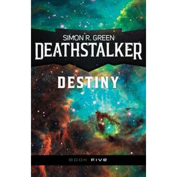 Deathstalker Destiny - Simon R. Green   Karta-nauczyciela.org
