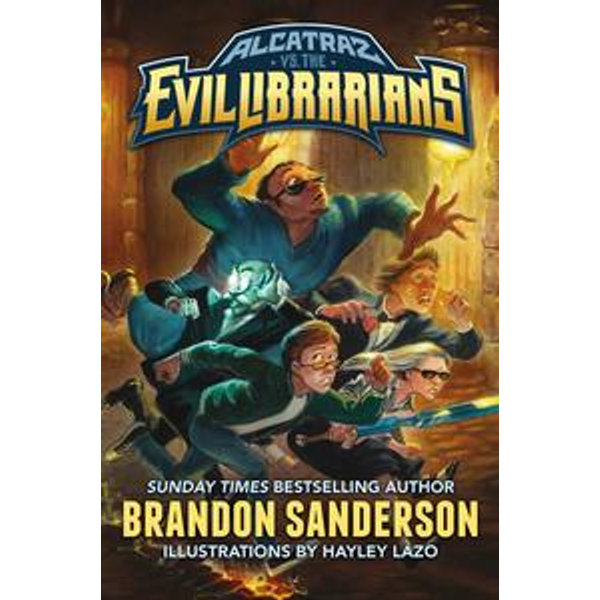 Alcatraz vs. the Evil Librarians - Brandon Sanderson, Hayley Lazo (Illustrator) | Karta-nauczyciela.org
