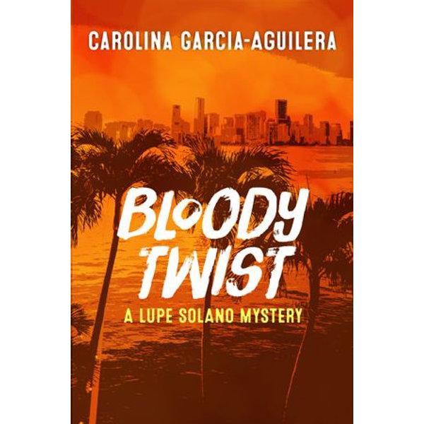 Bloody Twist - Carolina Garcia-Aguilera | 2020-eala-conference.org