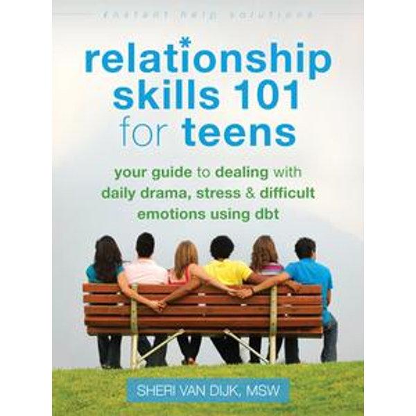 Relationship Skills 101 for Teens -    Karta-nauczyciela.org