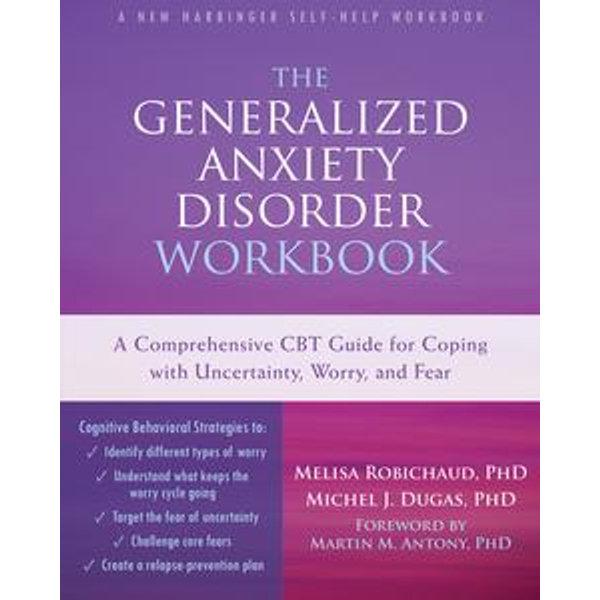 The Generalized Anxiety Disorder Workbook -    Karta-nauczyciela.org