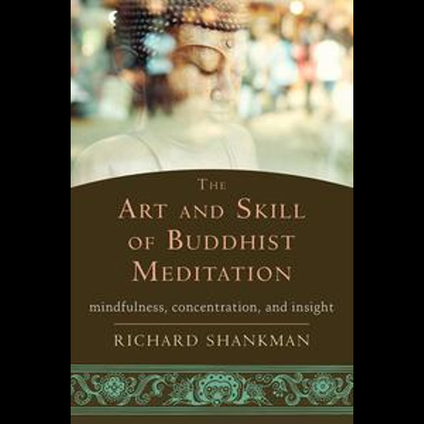 The Art and Skill of Buddhist Meditation - Richard Shankman   Karta-nauczyciela.org