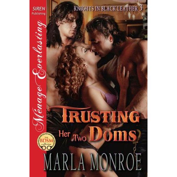 Trusting Her Two Doms - Marla Monroe | Karta-nauczyciela.org