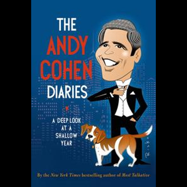 The Andy Cohen Diaries - Andy Cohen | 2020-eala-conference.org
