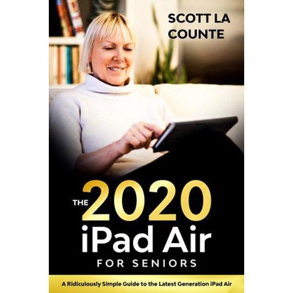 iPad Air (2020 Model) For Seniors - Scott La Counte   2020-eala-conference.org