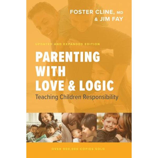 Parenting with Love and Logic - Foster Cline, Jim Fay   Karta-nauczyciela.org