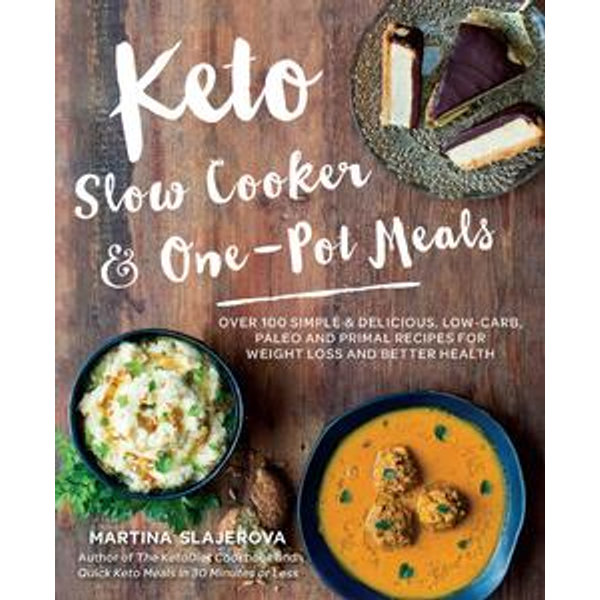 Keto Slow Cooker & One-Pot Meals - Martina Slajerova   Karta-nauczyciela.org
