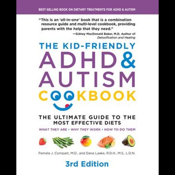 The Kid-Friendly ADHD & Autism Cookbook, 3rd edition - Pamela J. Compart, Dana Godbout Laake | Karta-nauczyciela.org
