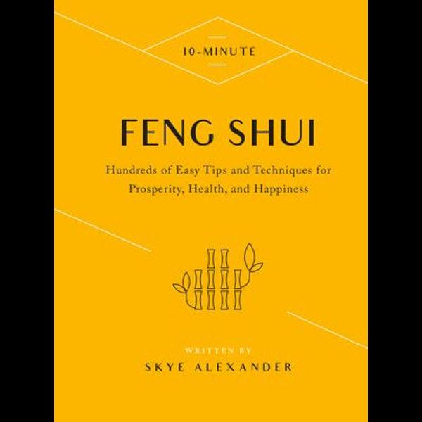 10-Minute Feng Shui - Skye Alexander   2020-eala-conference.org