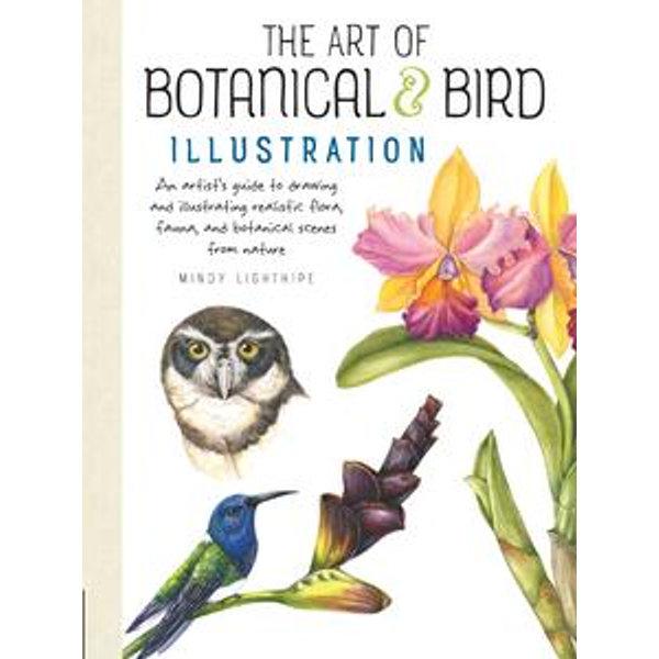 The Art of Botanical & Bird Illustration - Mindy Lighthipe | Karta-nauczyciela.org