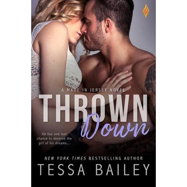 Thrown Down - Tessa Bailey | 2020-eala-conference.org