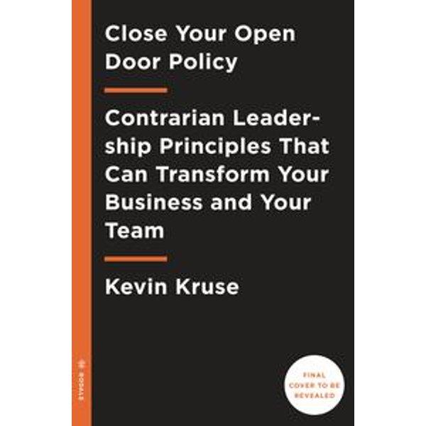 Great Leaders Have No Rules - Kevin Kruse, Travis Bradberry (Foreword by)   Karta-nauczyciela.org