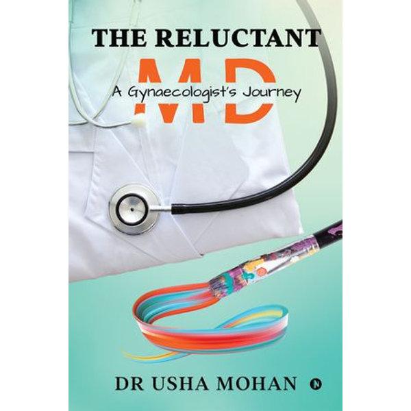 The Reluctant MD - Dr Usha Mohan | Karta-nauczyciela.org