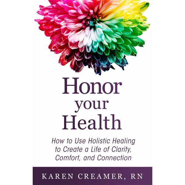 Honor Your Health - Karen Creamer   Karta-nauczyciela.org