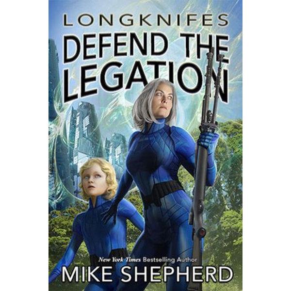 Longknifes Defend the Legation - Mike Shepherd   2020-eala-conference.org