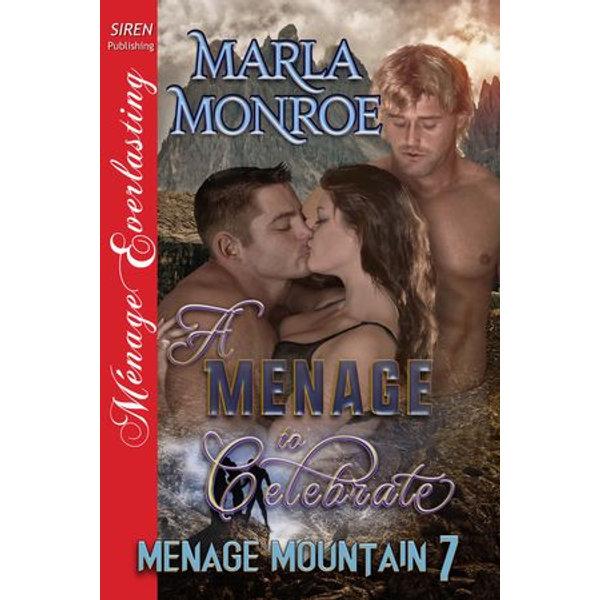 A Menage to Celebrate - Marla Monroe | Karta-nauczyciela.org