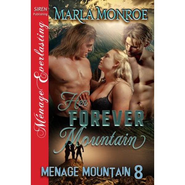 Her Forever Mountain - Marla Monroe | 2020-eala-conference.org