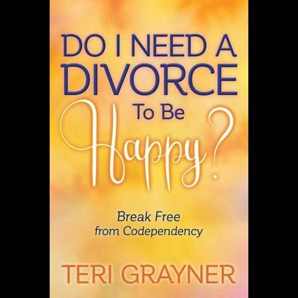 Do I Need a Divorce to Be Happy? - Teri Grayner   Karta-nauczyciela.org