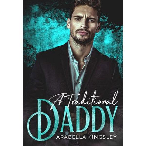 A Traditional Daddy - Arabella Kingsley   Karta-nauczyciela.org