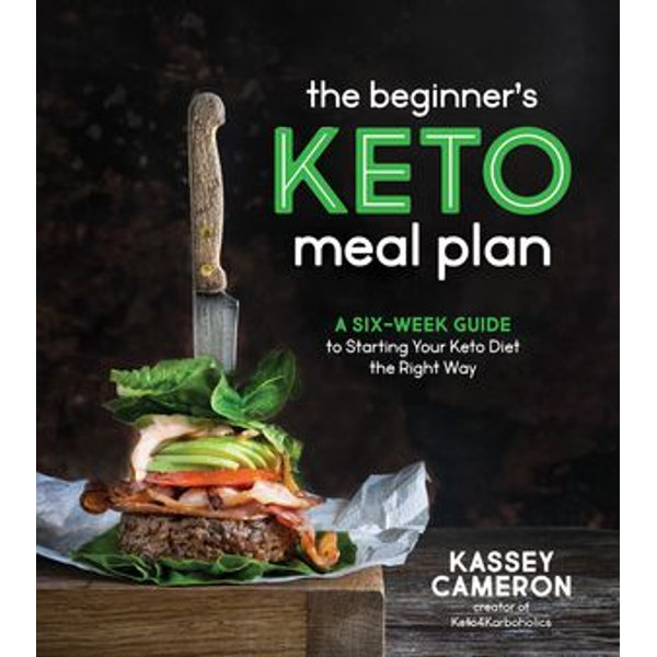 The Beginner's Keto Meal Plan - Kassey Cameron   Karta-nauczyciela.org