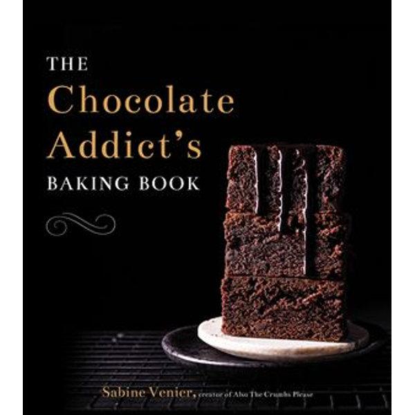 The Chocolate Addict's Baking Book - Sabine Venier   Karta-nauczyciela.org