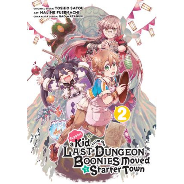 Suppose a Kid from the Last Dungeon Boonies Moved to a Starter Town (Manga) 02 - Toshio Satou, Hajime Fusemachi, Nao Watanuki | Karta-nauczyciela.org