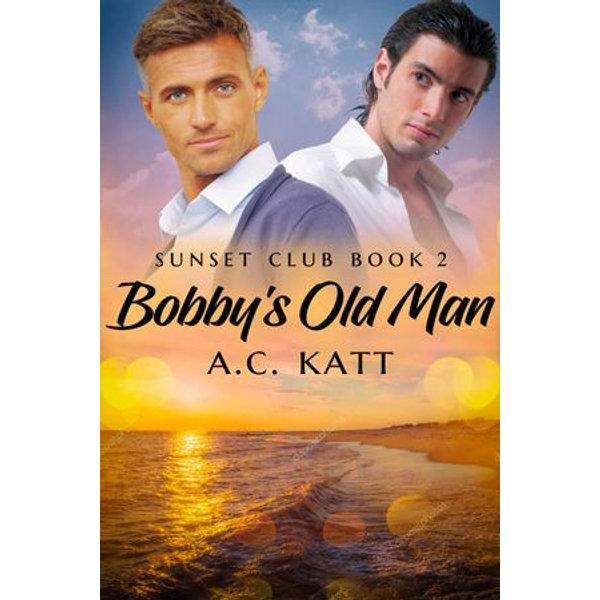 Bobby's Old Man - A.C. Katt   Karta-nauczyciela.org