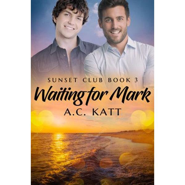 Waiting for Mark - A.C. Katt | Karta-nauczyciela.org