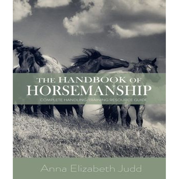 The Handbook of Horsemanship - Anna Elizabeth Judd   2020-eala-conference.org