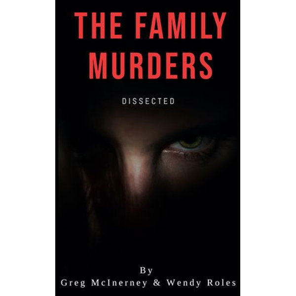 The Family Murders - Wendy Roles, Greg McInerney | 2020-eala-conference.org