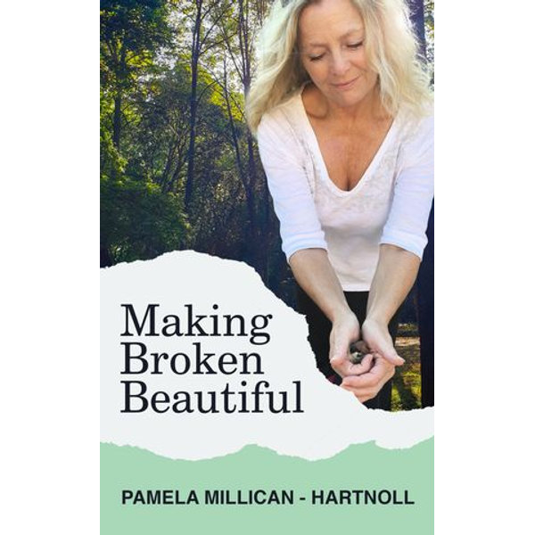 Making Broken Beautiful - Pamela Millican-Hartnoll | Karta-nauczyciela.org