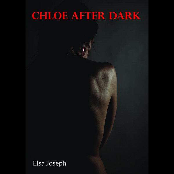 Chloe After Dark - Elsa Joseph | Karta-nauczyciela.org
