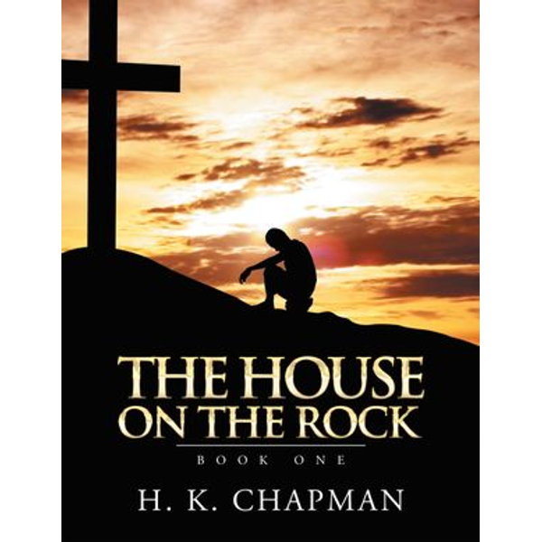 The House on the Rock - H.K. Chapman | 2020-eala-conference.org