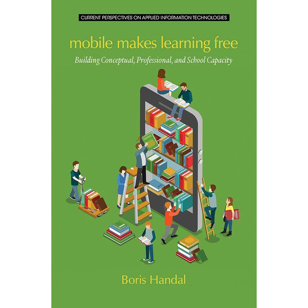 Mobile Makes Learning Free - Boris Handal | Karta-nauczyciela.org