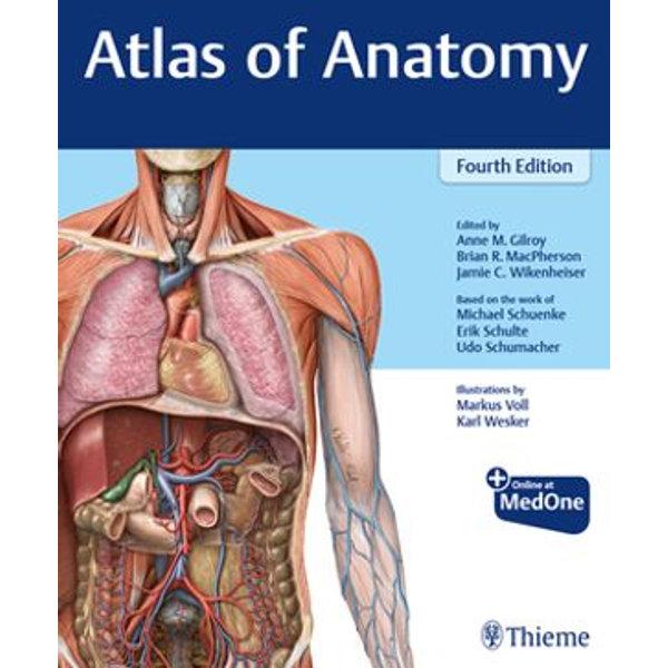 Atlas of Anatomy - Anne M. Gilroy, Brian R. MacPherson, Jamie C. Wikenheiser | 2020-eala-conference.org