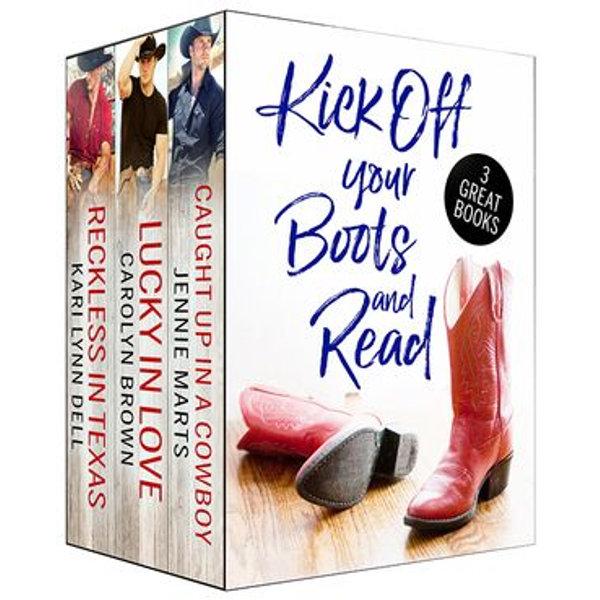 Kick Off Your Boots and Read Box Set - Carolyn Brown, Kari Lynn Dell, Jennie Marts | 2020-eala-conference.org