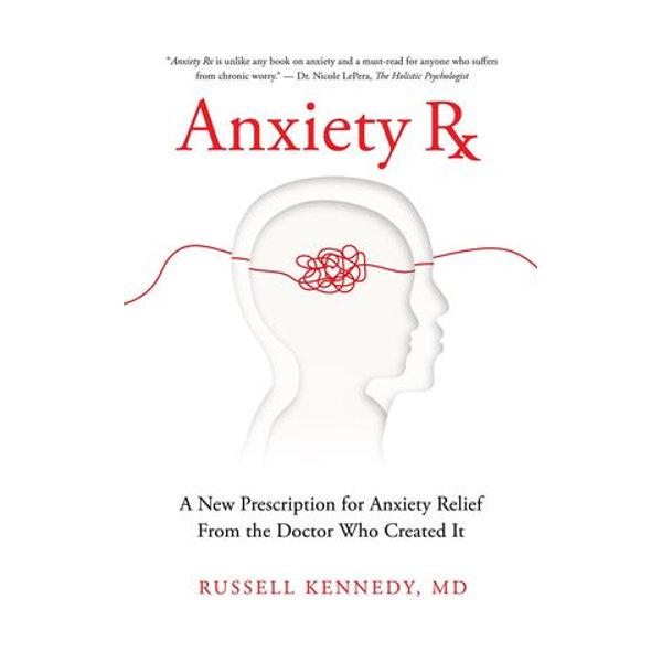 Anxiety Rx - Russell Kennedy | Karta-nauczyciela.org