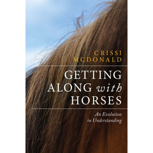 Getting Along with Horses - Crissi McDonald, Susan Tasaki (Editor) | 2020-eala-conference.org