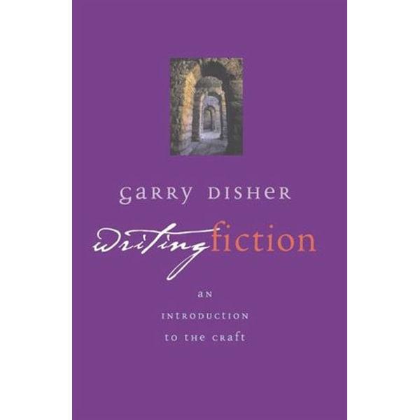 Writing Fiction - Garry Disher | Karta-nauczyciela.org