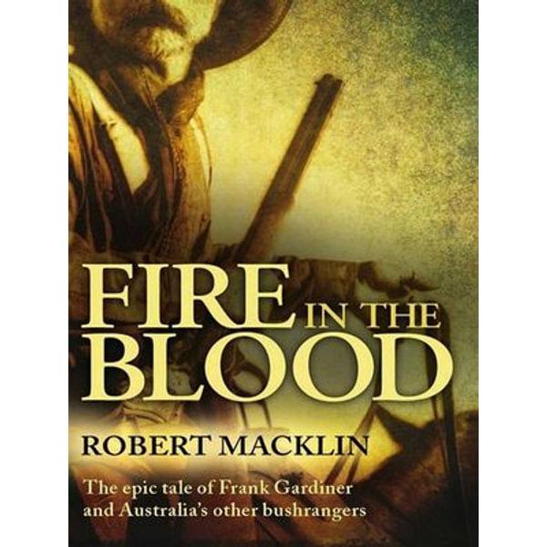 Fire in the Blood - Robert Macklin | Karta-nauczyciela.org