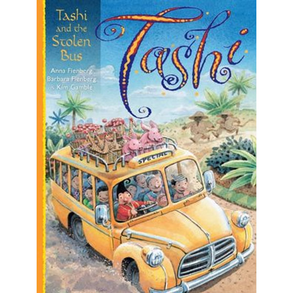 Tashi and the Stolen Bus - Anna Fienberg, Barbara Fienberg, Kim Gamble | Karta-nauczyciela.org