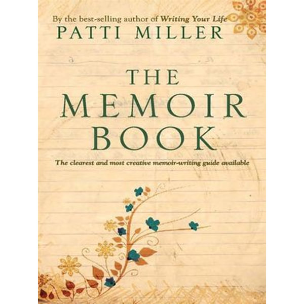 The Memoir Book - Patti Miller   2020-eala-conference.org